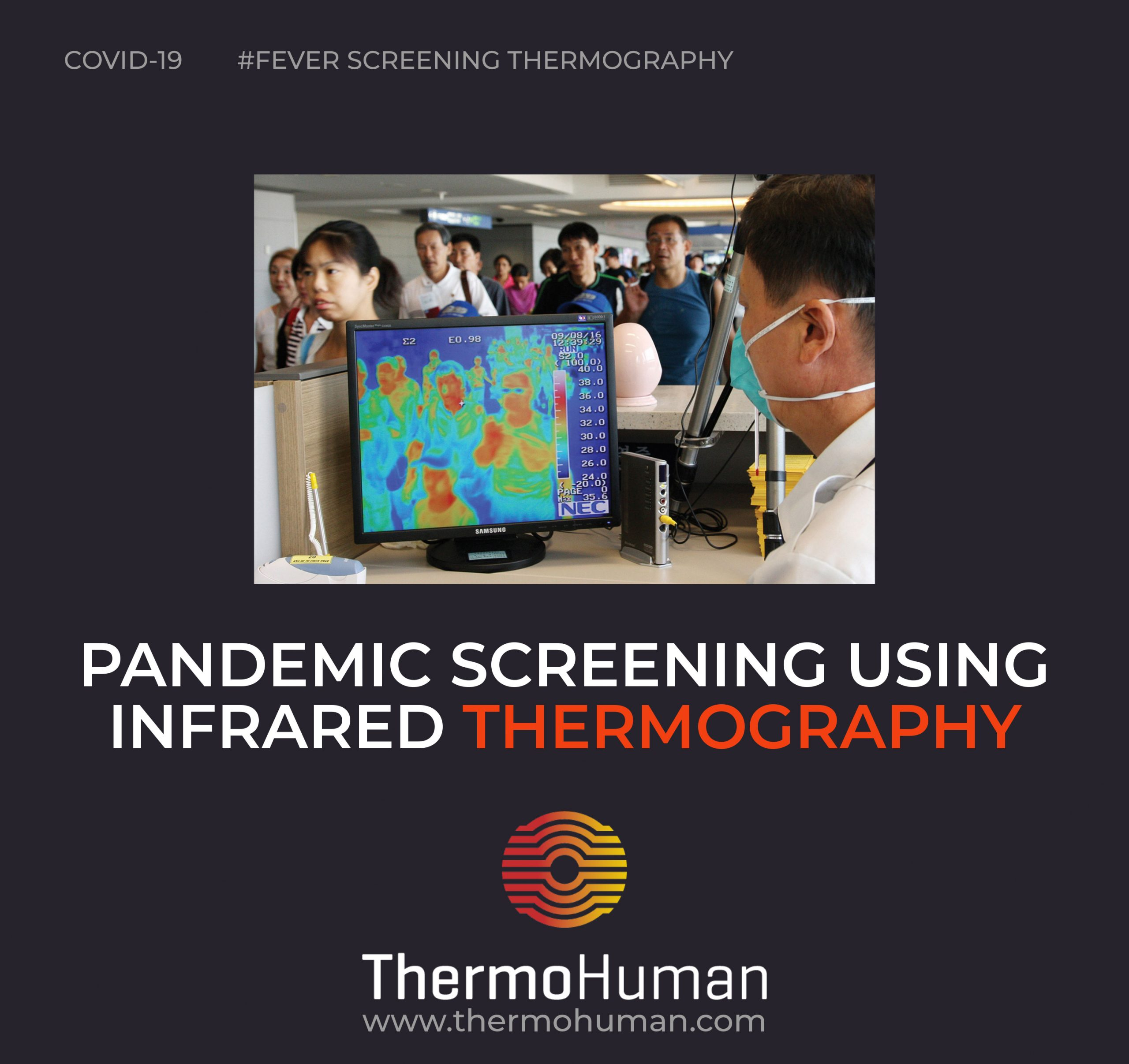Pandemic screening using infrared thermography
