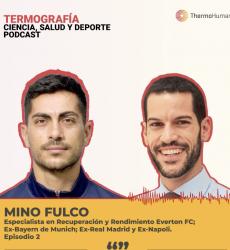 Podcast ThermoHuman nº2: Mino Fulco (especialista de recuperación y rendimiento del Everton FC)