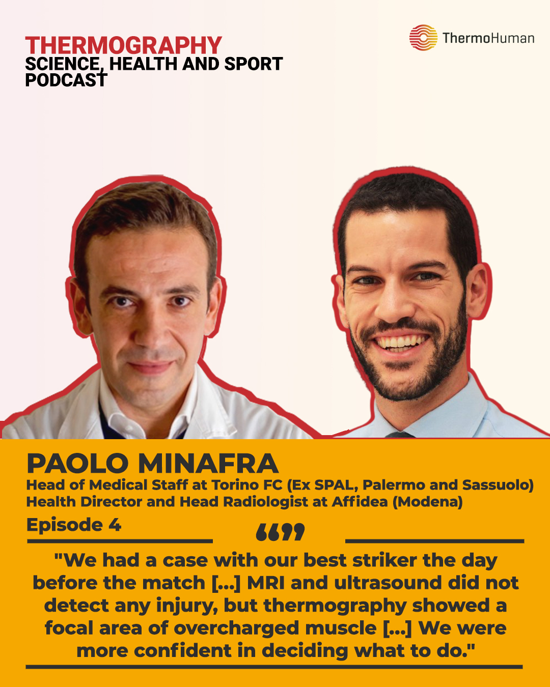 ThermoHuman Podcast 4: Paolo Minafra (Head of Medical Staff at Torino FC and Health Director and Head Radiologist at Affidea – Modena)