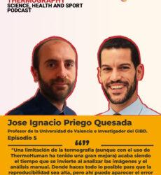 Podcast ThermoHuman nº5: Jose Ignacio Priego Quesada (Profesor e investigador de la Universidad de Valencia y del GIBD)