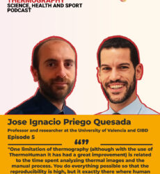 ThermoHuman Podcast 5: Jose Ignacio Priego Quesada (Professor and researcher at the University of Valencia)
