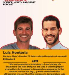 Podcast ThermoHuman nº6: Luis Hontoria (Fisioterapeuta y Osteópata, Director de la Clínica Hontoria y del area de fisioterapia del UD Adarve)
