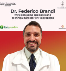 ThermoHuman Podcast 7: Dr. Federico Brandl (Physical Medicine and Rehabilitation -PM&R- physician and Technical Director of FISIOESPALDA)