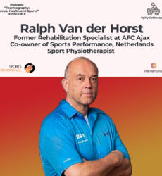 ThermoHuman Podcast 8: Ralph Van der Horst (Former Rehabilitation Specialist at AFC Ajax. Co-owner of Sports Performance)