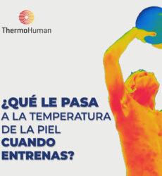 ¿Qué pasa con la temperatura de tu piel cuando entrenas? La ciencia habla