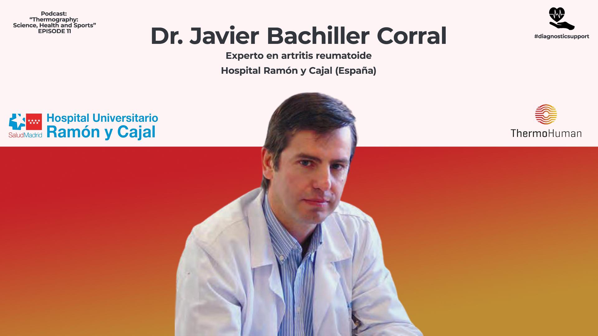Podcast 11: Dr. Javier Bachiller, experto en artritis reumatoide