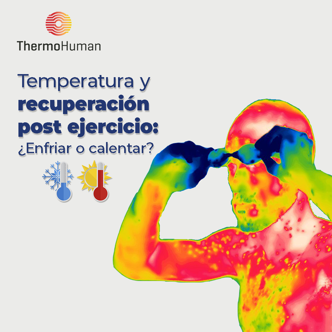 Termografía y recuperación post ejercicio: ¿frío o calor?